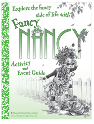 Explore the fancy side of life with Fancy Nancy. Fancy Nancy: Explorer Extraordinaire!