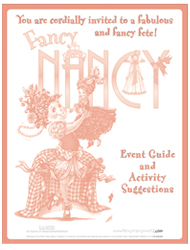 You are cordially invited to a fabulous and fancy fête! Fancy Nancy: Fanciest Doll in the Universe
